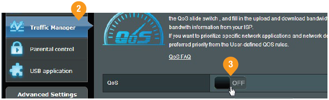 Click Traffic Manager, and then slide the QoS slider to turn on.