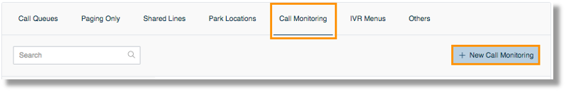 Click Call Monitoring, then New Call Monitoring