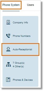 Go to Phone System > Auto-Receptionist.
