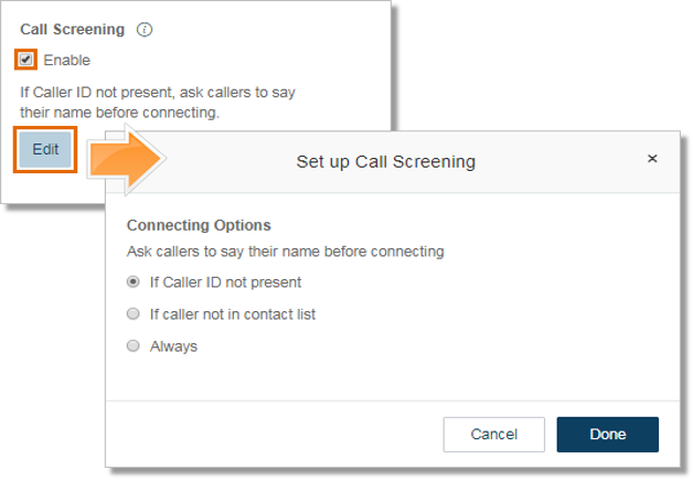Under Call Screening, click the Enable check box and then click Edit to modify.