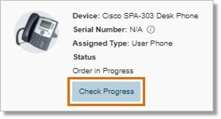 You can also click on the device that you wish to track, and then click Check Progress to view the Tracking Number, or the Date Received, if the phone has been delivered.