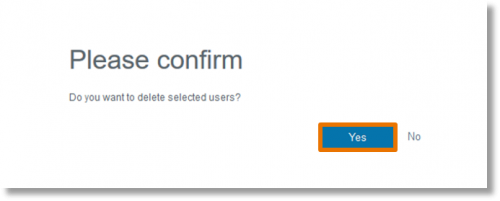 A message populates to confirm that you want to delete the selected users. Click Yes.