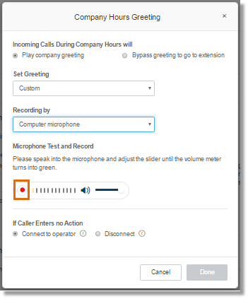 Click on the Record button to start recording the Custom Greeting.