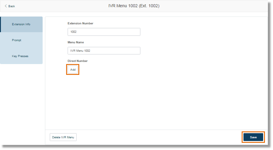 Or click the Add button inside the IVR Menu Extension Info page.
