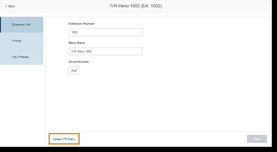 Or click the Delete IVR Menu button inside the IVR Menu Extension Info page.