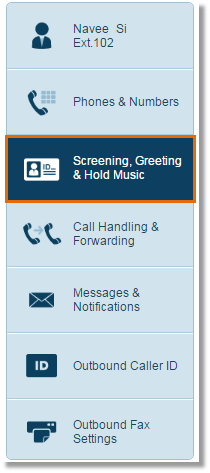 Click Screening, Greeting & Hold Music.