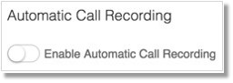 Automatic call recording feature