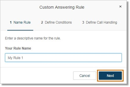 Enter the Rule name to help you identify the custom Call handling rule that you are creating, and then click Next.