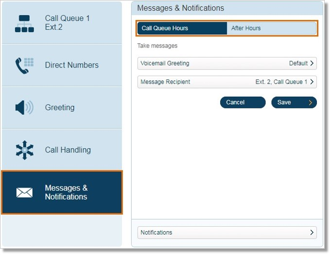 Click Messages & Notifications. Then select if you want to modify Call Queue Hours or After Hours.