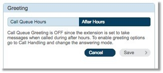 To be able to update the After Hours setting, ensure that the Call Queue Greeting is not OFF and you have enabled greeting options go to Call Handling and change the answering mode.
