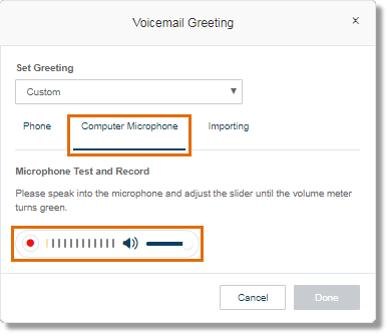 Selecting this option enables you to record your own Announcement greeting using your computer's microphone.