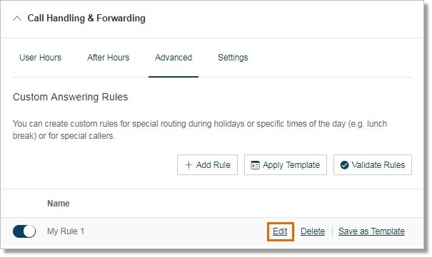 Under the Advanced section, click Edit on the Custom answering rule that you wish to edit.