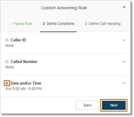You can create a Call Handling Rule based on the following conditions. Click the checkbox of your selected rule and enter the details. Click Next when done.