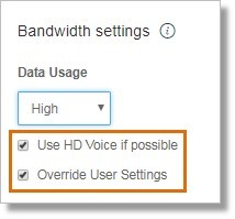 You may also check Use HD Voice if possible. Ensure that the Override User Settings checkbox is checked.