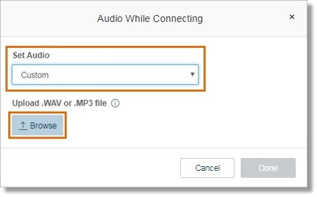 Selecting Custom allows you to upload a custom recording. Click Browse.