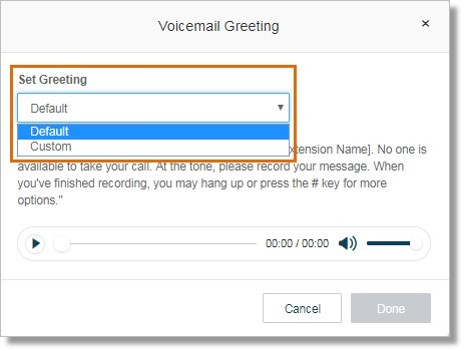 Select Default or Custom for Set Greeting.