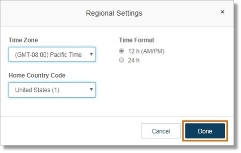 Set the Time Zone, Time Format, and Home Country Code. Click Done.