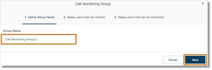 Enter the name of the Call Monitoring group, and then click Next.