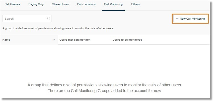 Click the New Call Monitoring button.