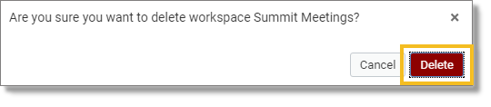 Confirm deleting the workspace (web and desktop)