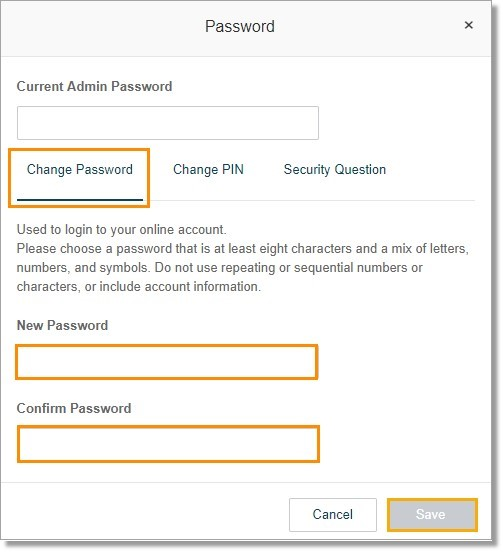 Enter your Current Password, and then enter the New Password and Confirm Password. Click Save.