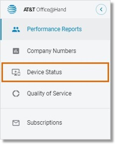 Go to Admin Portal > Reports > Analytics Portal > Device Status.