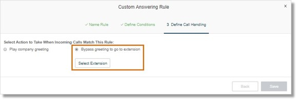 Click Select Extension to select a user to handle the call.