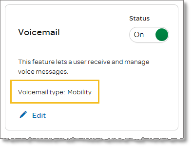 In the Voicemail section, note the value for Voicemail type.