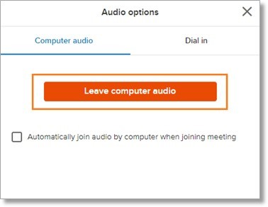 Click the Leave computer audio option from the pop-up window.