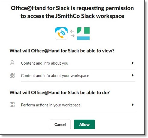 3.Log in to your Slack workspace when prompted. Click Allow.