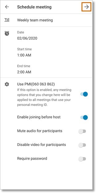 The Schedule meeting screen enables you to customize the meeting details. Tap the right arrow to continue.